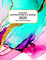 Salon Appointment Book 2020: Appointment Planner for January 2020 - December 2020 Hourly Planner, 7 AM to 10 PM Daily Hourly Planner + Notes Section, Schedule Planner & Log, Marble Appointment Book, Pink, Gold, Teal
