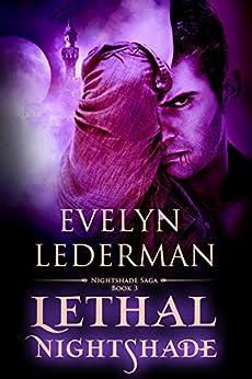 Lethal Nightshade (Nightshade Saga Book 3) by [Lederman, Evelyn]