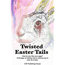 Twisted Easter Tails (Holiday Horror Book 3)