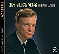 Jazzplus: Gerry Mulligan '63 + The Concert Jazz Band