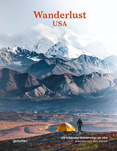 Wanderlust USA (DE): Die schoensten Wanderwege der USA