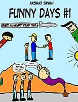 Funny Days # 1