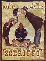 La Figlia Dello Sceriffo [Italian Edition]