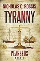 Pearseus: Tyranny: Book 1 Of The Pearseus Science Fantasy Series