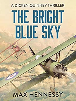 The Bright Blue Sky (RAF Trilogy Book 1) by [Hennessy, Max]