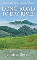 Long Road to Dry River