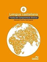 Lengua castellana 6º: Prueba de Competencias Básicas