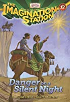 Danger on a Silent Night (AIO Imagination Station Books) by Marianne Hering Nancy I. Sanders(2013-10-01)