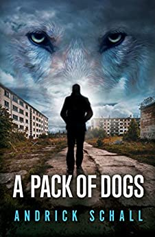 A Pack Of Dogs by [Schall, Andrick]