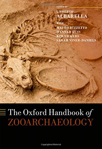 Download The Oxford Handbook of Zooarchaeology (Oxford Handbooks) 0199686475