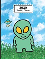 2020 Monthly Planner: Aliens UFOs Spacemen Martians Design Cover 1 Year Planner Appointment Calendar Organizer And Journal For Writing