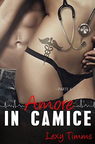 Download Saving Forever Parte 6 - Amore In Camice (Italian Edition) B072C2DBMF