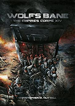 Wolf's Bane (The Empire's Corps Book 14) by [Nuttall, Christopher]