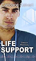Life Support (Thorndike Press Large Print Clean Reads: Grace Medical)