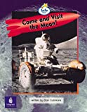 Come and Visit the Moon! Info Trail Emergent Stage Non-Fiction Book 22 (Literacy Land)