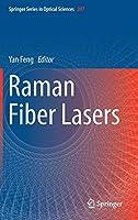 Raman Fiber Lasers (Springer Series in Optical Sciences)