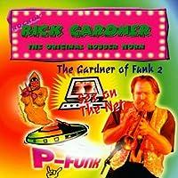 The Gardner of Funk 2