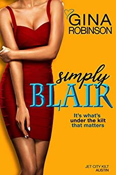 Simply Blair (The Jet City Kilt Series Book 3) by [Robinson, Gina]