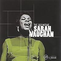 Definitive Sarah Vaughan