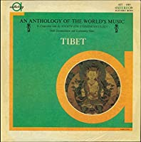 An Anthology Of The World's Music: Tibet