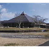 The Sound of Ohga Hall  Best Selection