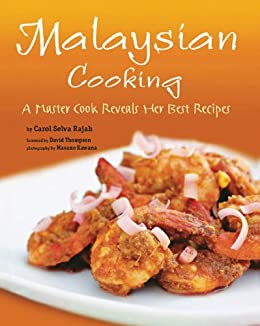 Malaysian cooking a master cook reveals her best recipes ebook malaysian cooking a master cook reveals her best recipes by rajahcarol selva forumfinder Choice Image