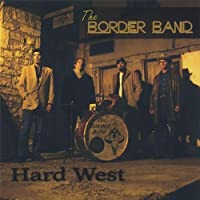 Hard West by Border Band (2005-09-13)