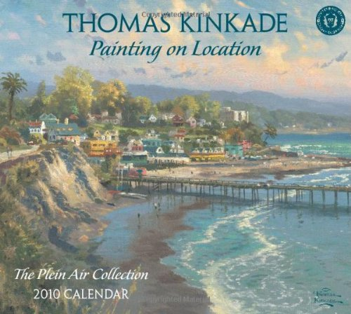Download Thomas Kinkade Plein Air: 2010 Wall Calendar 0740781650