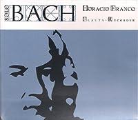 J.S. バッハ:無伴奏フルートのためのパルティータ ほか [Import] (Solo Bach)