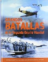 GRANDES BATALLAS SEGUNDA GUERRA MUNDIAL