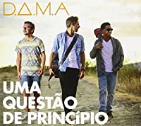D.A.M.A.-UMA QUESTAO DE PRINCIPIO (EDIヌO ESPECIA