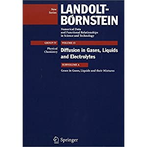 Gases in Gases, Liquids and their Mixtures (Landolt-Boernstein: Numerical Data and Functional Relationships in Science and Technology - New Series)