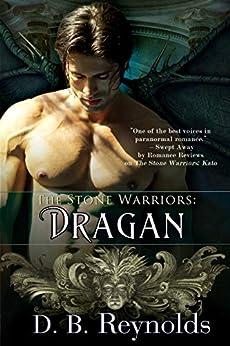The Stone Warriors: Dragan by [Reynolds, D.B.]