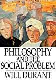 Philosophy and the Social Problem (English Edition)