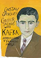 Conversations with Kafka (Second Edition) (New Directions Paperbook) by Gustav Janouch(2012-01-26)