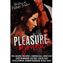 Pleasure Bound: Ten Stories of Masterful Seduction