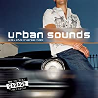 Urban Sounds: a New Style of Garage Music