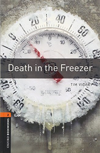 Death in the Freezer (Oxford Bookworms Series)の詳細を見る