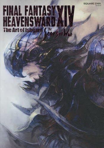 FINAL FANTASY XIV: HEAVENSWARD | The Art of Ishgard - The Scars of War - (SE-MOOK)