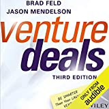 Venture Deals, Third Edition: Be Smarter Than Your Lawyer and Venture Capitalist 画像