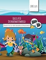 De Onderwaterwereld: Bouwinstructies Voor Inelkaar Grijpende Blokken (EMSteps Basic)