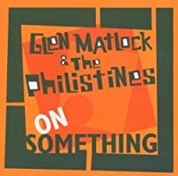 On Something by Glen Matlock & The Philistines