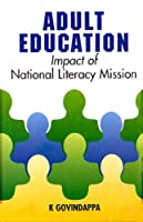Adult Education: Impact of National Literacy Mission