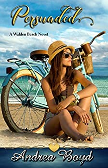 Persuaded (Walden Beach Book 2) by [Boyd, Andrea]