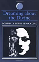 Dreaming About the Divine (SUNY SERIES IN DREAM STUDIES)