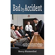 Bad by Accident