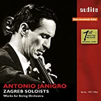 Antonio Janigro & The Zagreb Soloists - Works for String Orchestra by The Zagreb Soloists