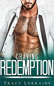 Craving Redemption: An Office Romance (Forbidden Book 4) by [Lorraine, Tracy]