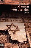 Die Mauern von Jericho.