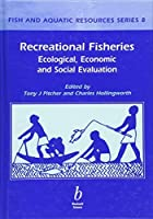 Recreation Fisheries: Ecological, Economic, and Social Evaluations by Unknown(2002-06-15)